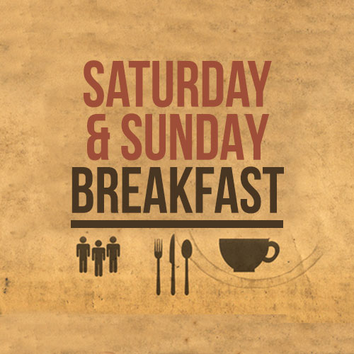 Saturday Breakfast 9.00am - 11.00 am